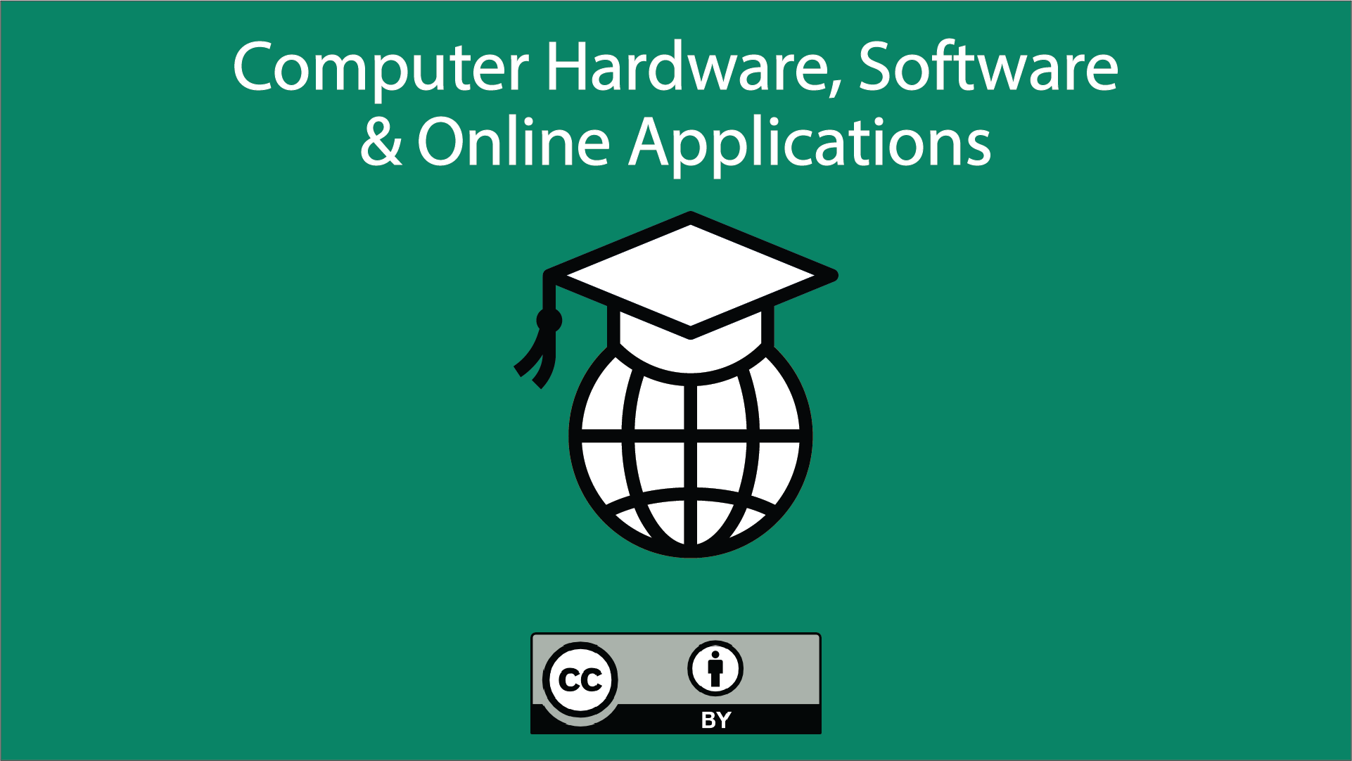 Computer Hardware, Software & Online Applications