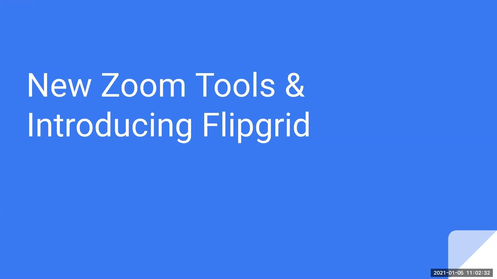 New Zoom Updates & Flipgrid : 01/05/2021 Edited