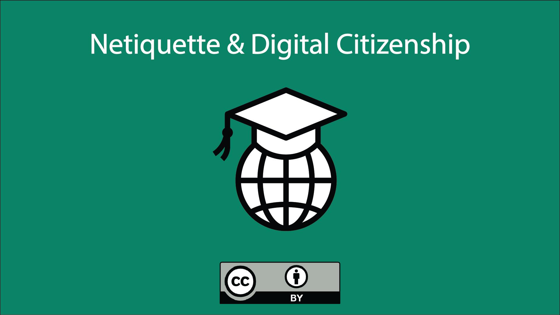 Netiquette & Digital Citizenship