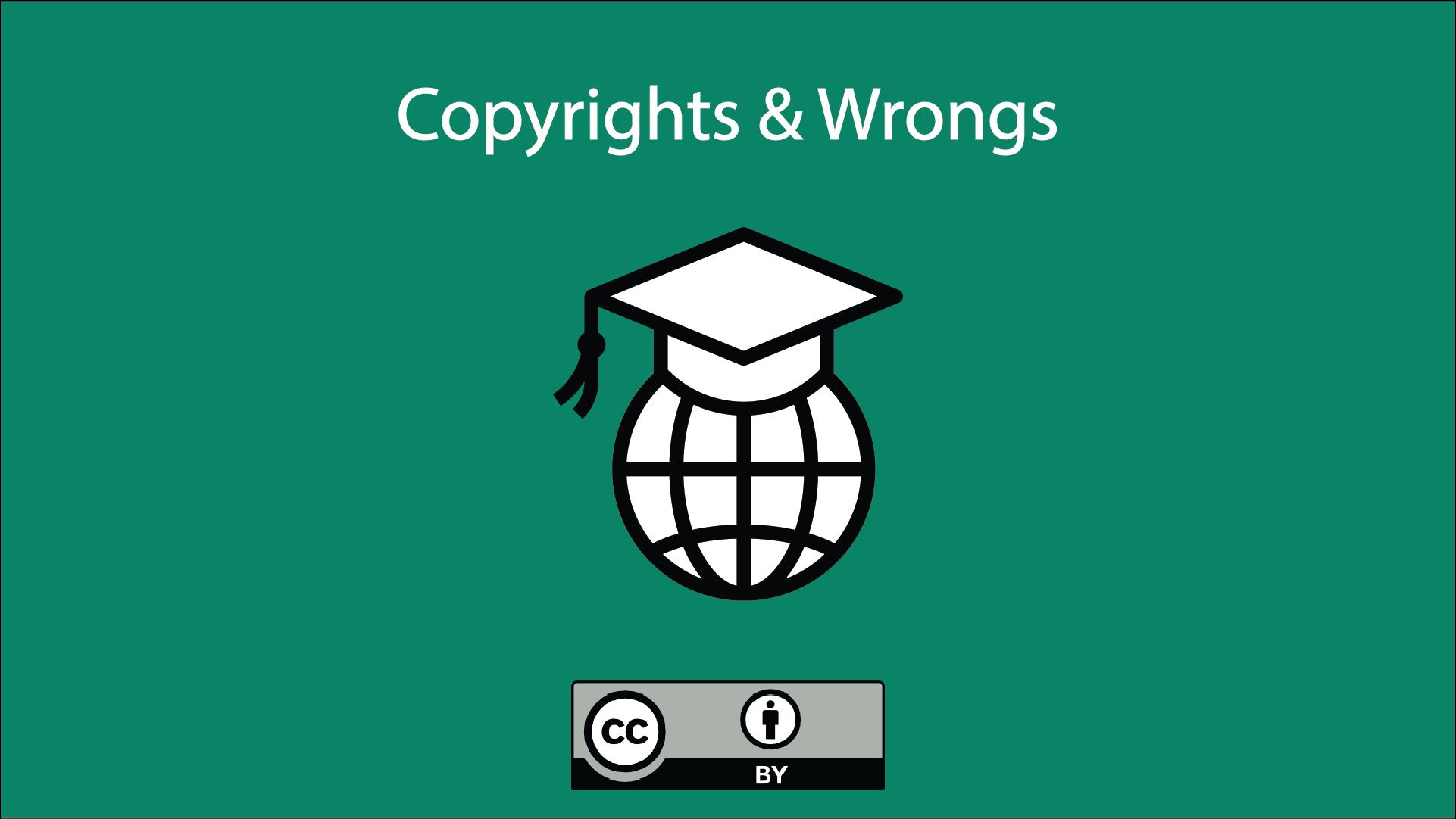 Copyrights & Wrongs